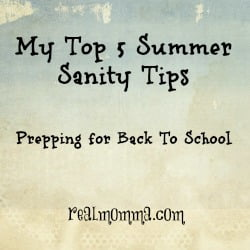 Summer Sanity Tips - Prepping for Back to School