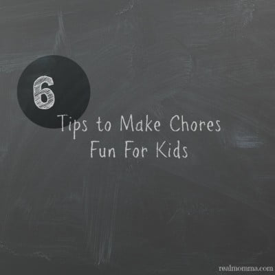 6 Tips to Make Chores Fun For Kids