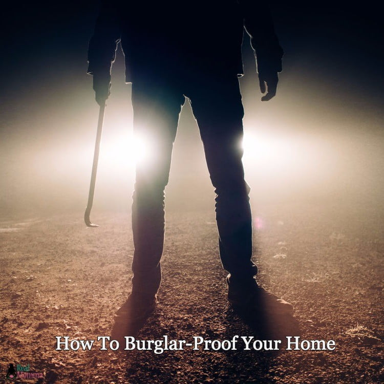 How To Burglar-Proof Your Home