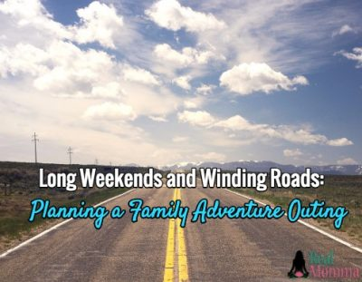 Long Weekends and Winding Roads: Planning a Family Adventure Outing