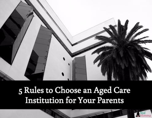 5 Rules to Choose an Aged Care Institution for Your Parents