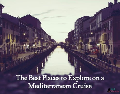 The Best Places to Explore on a Mediterranean Cruise