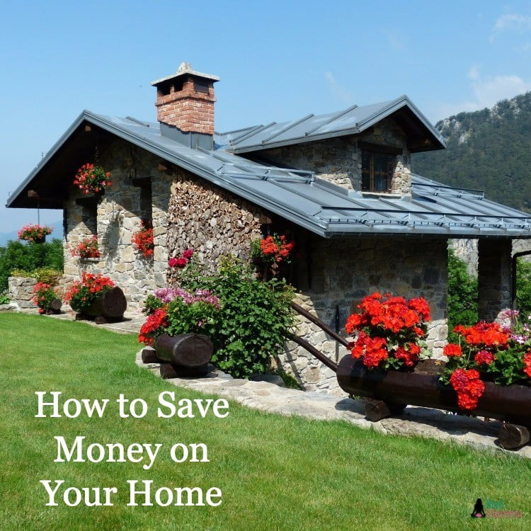 How to Save Money on Your Home