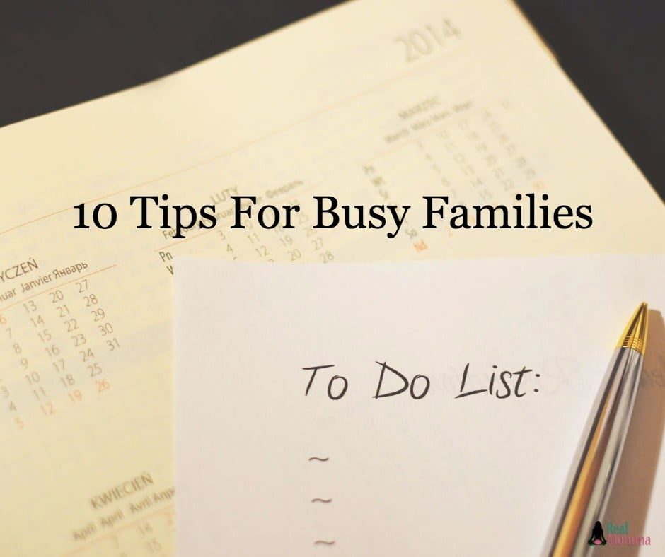 10 Tips For Busy Families