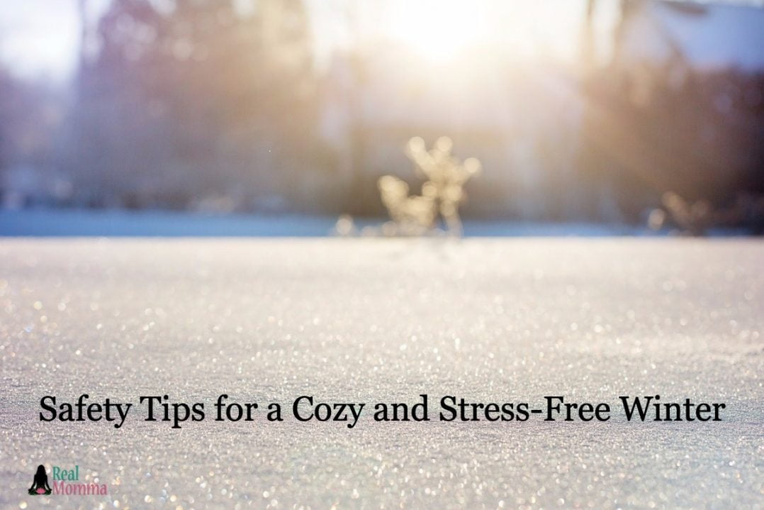 Safety Tips for a Cozy and Stress-Free Winter