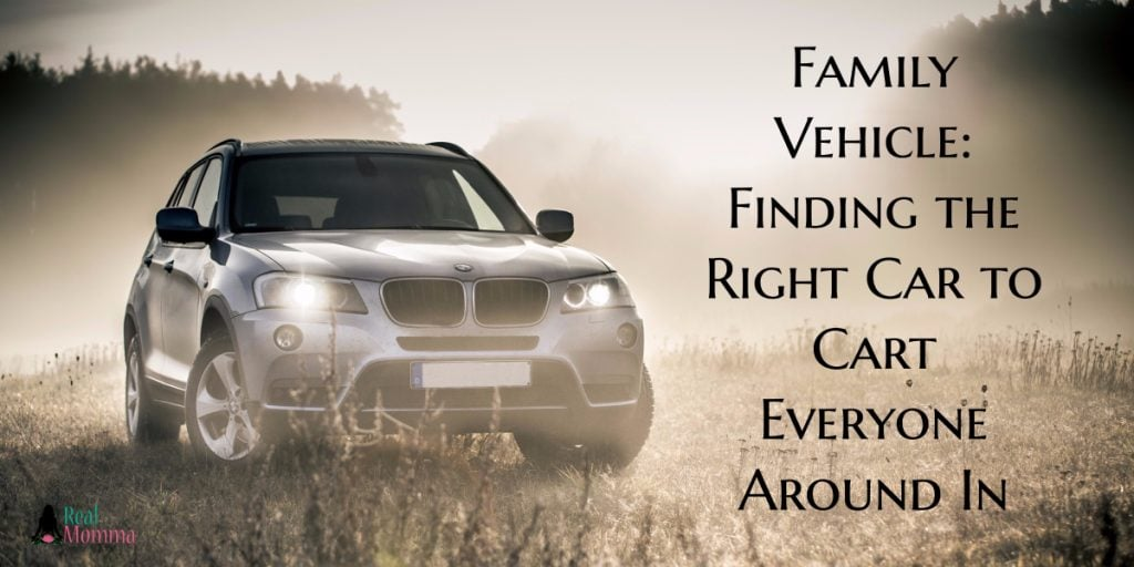 Family Vehicle- Finding the Right Car to Cart Everyone Around In
