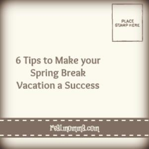 6 tips to make your spring break vacation a success.jpg