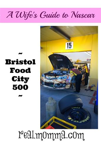 A Wife S Guide To Nascar Bristol Food City 500 Real Momma