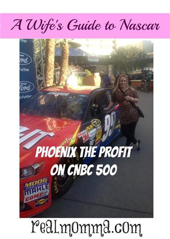 A Wifes guide to NASCAR Phoenix The Profit on CNBC 500.jpg