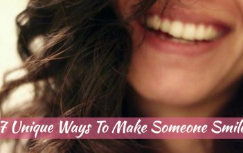 7 Unique Ways To Make Someone Smile