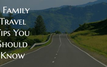 5 Family Travel Tips You Should Know