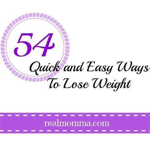 54 quick and easy ways to lose weight