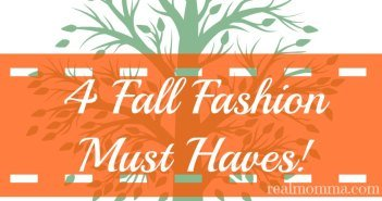 4 Fall Fashion Must Haves