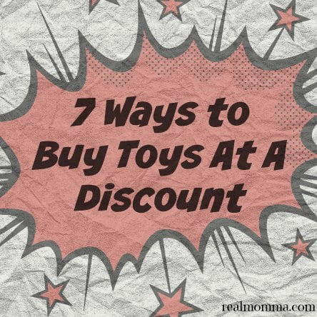 7 Ways to Buy Toys At A Discount