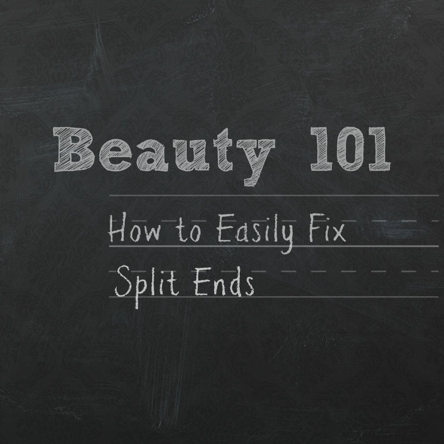 How to Easily Fix Split Ends