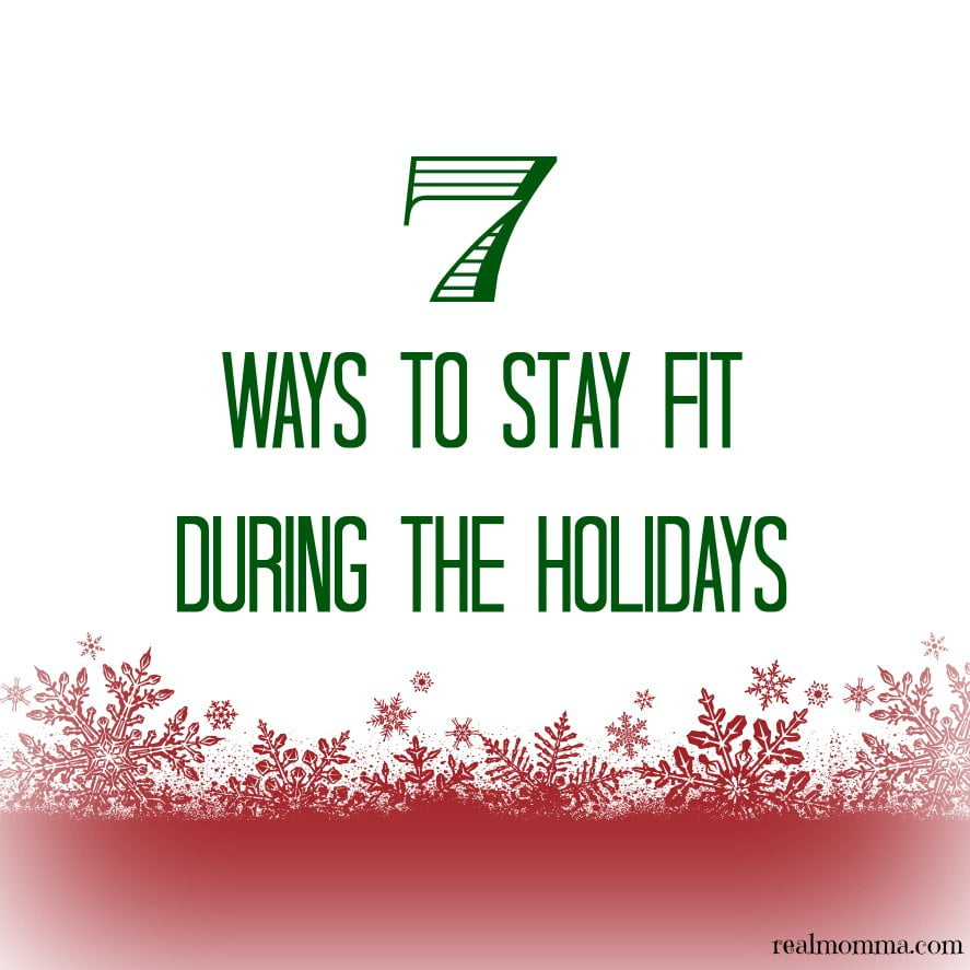 Seven ways to stay fit during the holidays