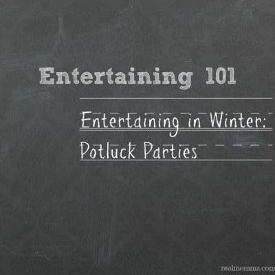 Entertaining in Winter Potluck Parties