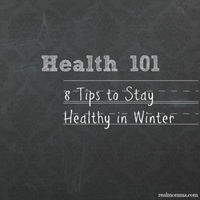 Health 101: 8 Tips to Stay Healthy in Winter