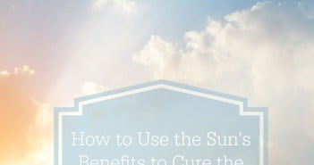 How to Use the Sun's Benefits to Cure the Winter Doldrums