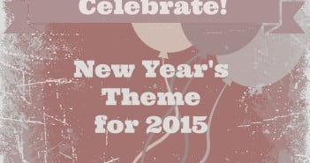 My Theme for 2015 - Celebrate!