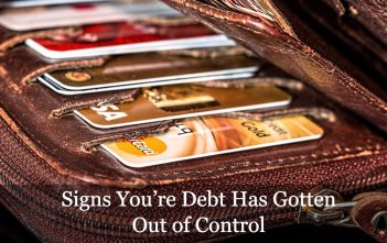 Signs You're Debt Has Gotten Out of Control