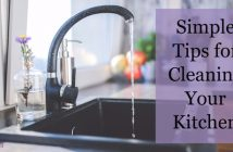 Simple Tips for Cleaning Your Kitchen