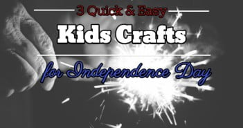 3 quick and easy crafts for independence day
