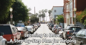 Learning to Drive: A Step-by-Step Plan for Helping Your Teen Get Their License