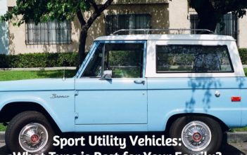 Sport Utility Vehicles: What Type is Best for Your Family?