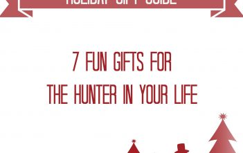 7 Fun Gifts for the Hunter in Your Life