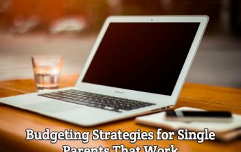 Budgeting Strategies for Single Parents That Work