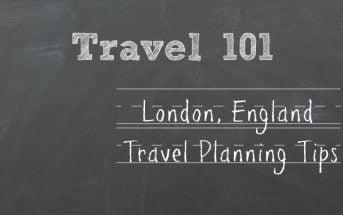 London, England Travel Planning Tips
