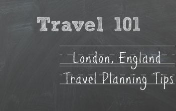 London, England Travel Planning Tips