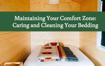 Maintaining Your Comfort Zone: Caring and Cleaning Your Bedding