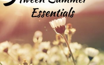 5 Tween Summer Essentials