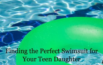Finding the Perfect Swimsuit for Your Teen Daughter