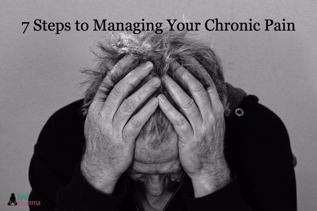 7 Steps to Managing Your Chronic Pain