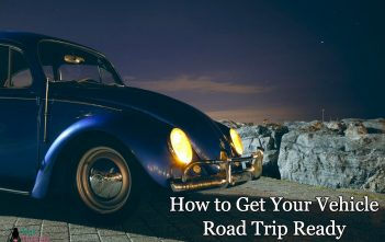 How to Get Your Vehicle Road Trip Ready