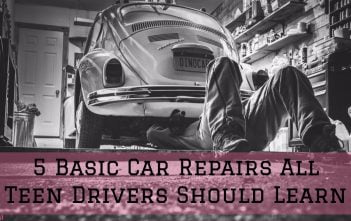 5 Basic Car Repairs All Teen Drivers Should Learn
