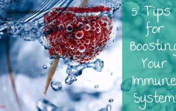 Health at Home Five Tips for Boosting Your Immune System