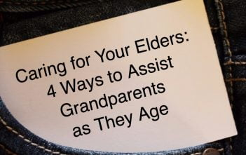 Caring for Your Elders: 4 Ways to Assist Grandparents as They Age