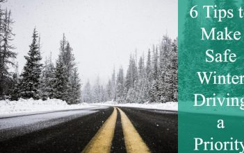 6 Tips to Make Safe Winter Driving a Priority