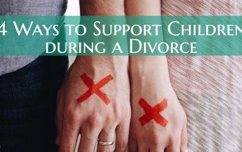 4 Ways to Support Children during a Divorce