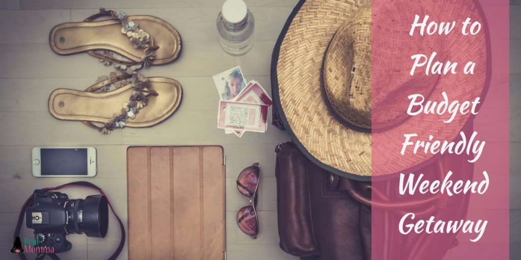 How to Plan a Budget Friendly Weekend Getaway