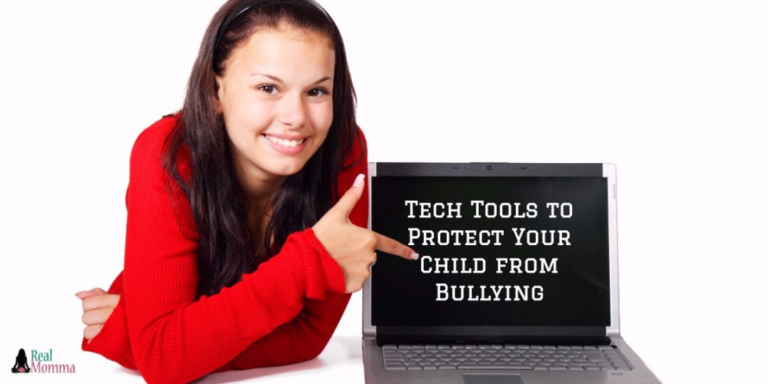 Tech Tools to Protect Your Child from Bullying