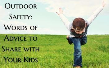 Outdoor Safety: Words of Advice to Share with Your Kids