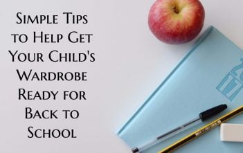 Simple Tips to Help Get Your Child's Wardrobe Ready for Back to School
