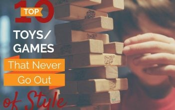 Top 10 toys/games that never go out of style