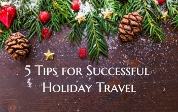 5 Tips for Successful Holiday Travel