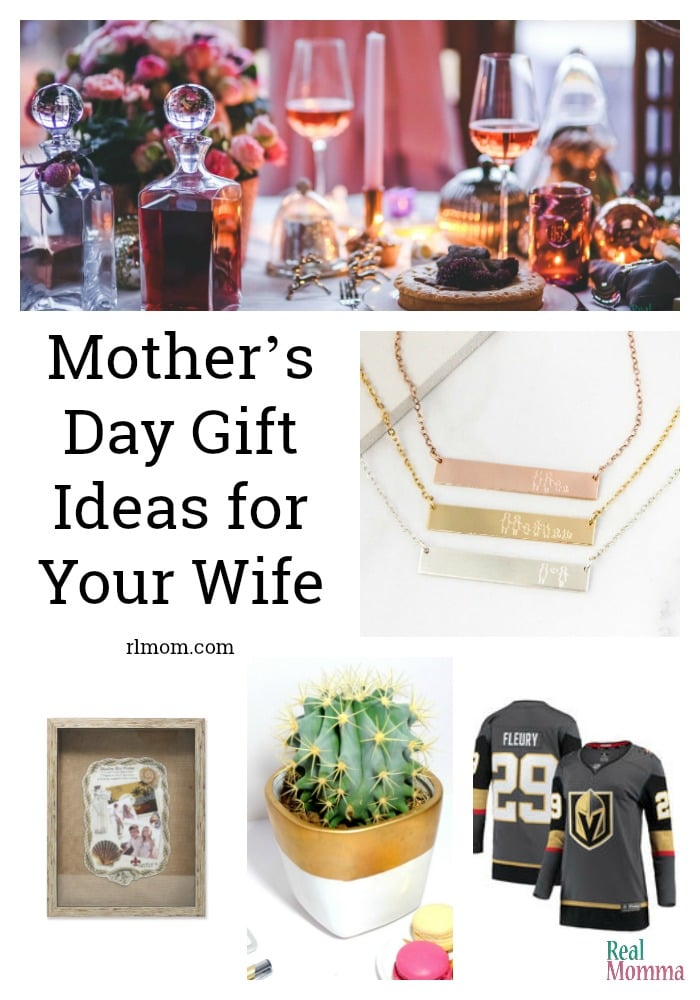 10 Mother's Day Gift Ideas for Your Wife